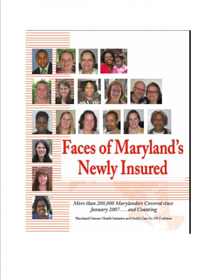 Stories from 40 Marylanders who gained health care coverage since 2007